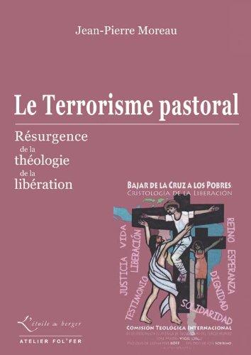 Le Terrorisme pastoral : Rsurgence de la thologie de la libration