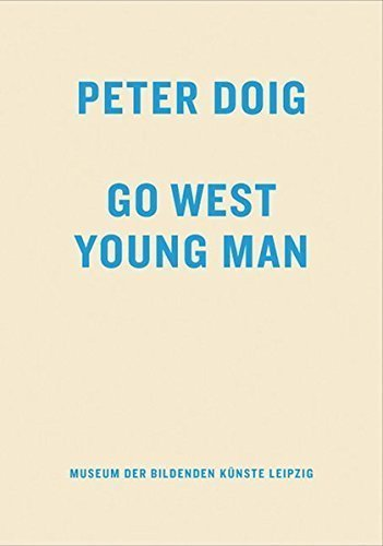 Peter Doig: Go West Young Man by Rudi Fuchs (2007-07-01)