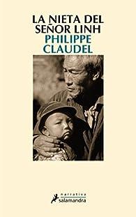 La nieta del señor Linh par Philippe Claudel
