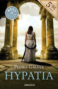 Hypatia (BEST SELLER) de PEDRO GALVEZ (16 abr 2015) Tapa blanda