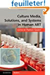 Culture Media, Solutions, and Systems...