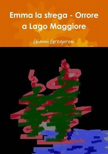 Emma la strega - Orrore a Lago Maggiore