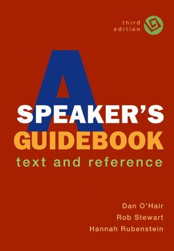 A Speaker's Guidebook: Text and Reference 3rd by O'Hair, Dan, Stewart, Rob, Rubenstein, Hannah (2006) Plastic Comb