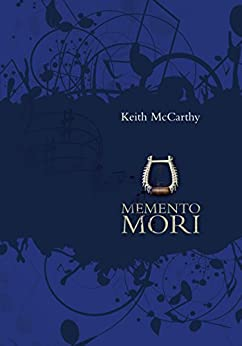 Memento Mori by [McCarthy, Keith]