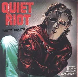 Metal Health by Quiet Riot