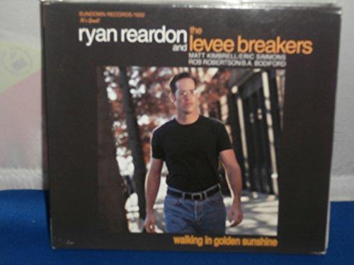Walking in Golden Sunshine by Ryan Reardon & the Levee Breakers