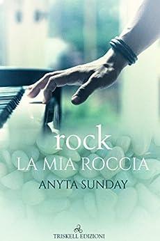 rock - La mia roccia di [Sunday, Anyta ]