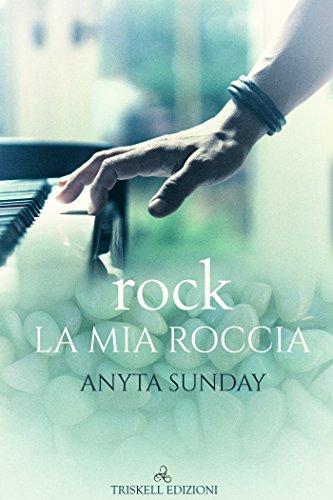 rock - La mia roccia (Italian Edition)