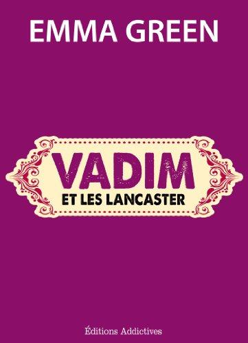 Vadim et les Lancaster (Toi + Moi : l'un contre l'autre)