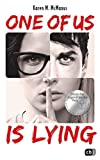 ONE OF US IS LYING: Nominiert für den Deutschen Jugendliteraturpreis 2019 (Die ONE OF US IS LYING-Reihe, Band 1)