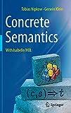 Concrete Semantics: With Isabelle/HOL - Tobias Nipkow, Gerwin Klein