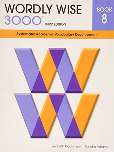 Wordly Wise 3000 Book 8: Systematic Academic Vocabulary Development (Wordly Wise 3000: 3rd Edition) by Kenneth Hodkinson (2013-04-06)