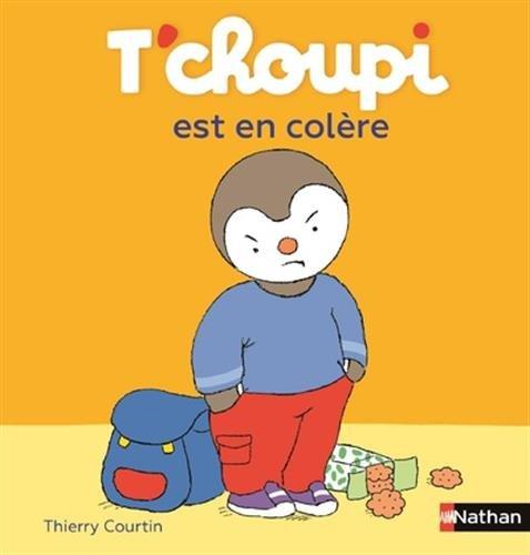 T'choupi est en colère / illustrations de Thierry Courtin |