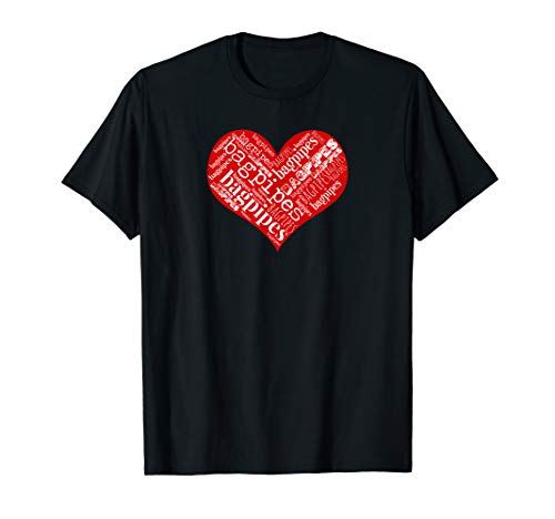 Bagpipes Heart Love Bagpipes Englische Dudelsack Musik T-Shirt