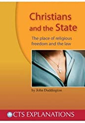 Christians and the State: The Place of Religious Freedom and the Law