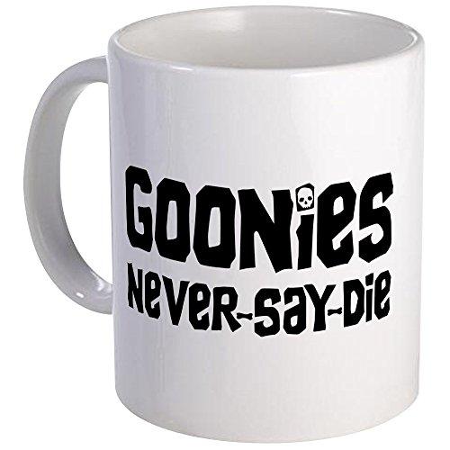 Goonies Never Say Die Mug by Cafepress