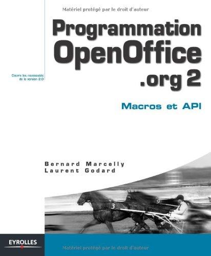 Programmation OpenOffice.org 2 : Macros OOoBasic et API