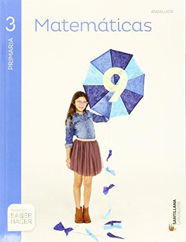 MATEMATICAS 3 PRIMARIA SABER HACER - 9788483055540