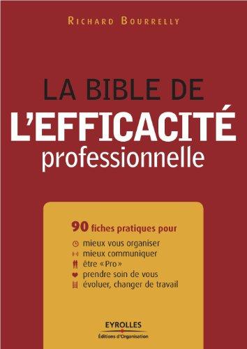 Lire un La bible de l'efficacité professionnelle epub, pdf