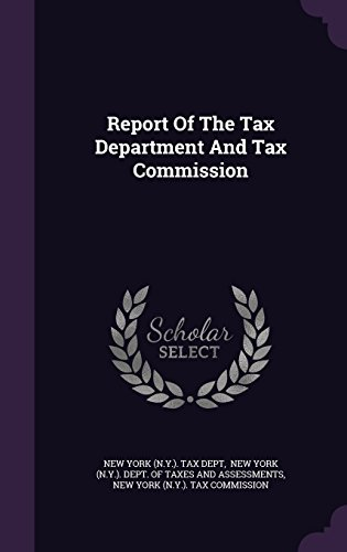 Report Of The Tax Department And Tax Commission