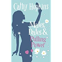 Mates, Dates and Pulling Power (The Mates, Dates Series Book 7)