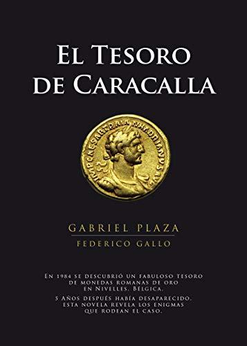 El Tesoro de Caracalla por Gabriel Plaza Molina