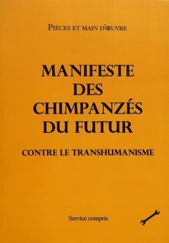 Manifeste des chimpanzés du futur contre le transhumanisme