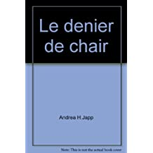 Le denier de chair