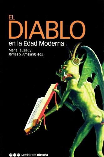 DIABLO EN LA EDAD MODERNA, EL (Obras singulares) por María Tausiet Carlés