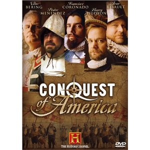 Conquest of America : Complete Uncut Mini Series : Explorers Columbus , Francisco Vasquez De Coronado, Henry Hudson, Jean Ribault, and Vitus Bering -
