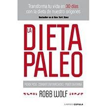 La dieta paleo : transforma tu vida en 30 d?as con la dieta de nuestro or?genes (Paperback)(Spanish) - Common