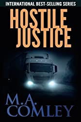 Hostile Justice (Justice Series) (Volume 8) by M A Comley (2014-11-06)