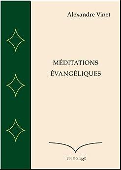 Méditations Evangéliques par [Vinet, Alexandre]