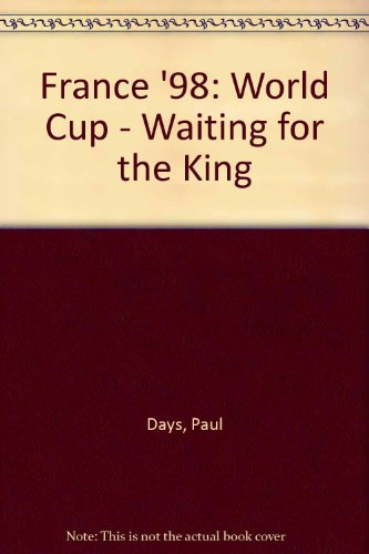 France '98: World Cup - Waiting for the King
