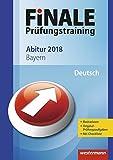 FiNALE Prüfungstraining Abitur Bayern: Deutsch 2018