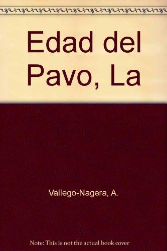 Edad del Pavo, La