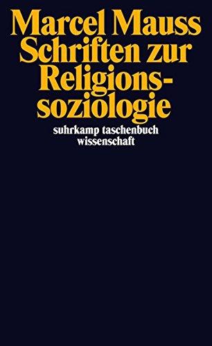 Schriften zur Religionssoziologie (suhrkamp taschenbuch wissenschaft, Band 2032)