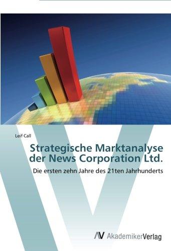 strategische-marktanalyse-der-news-corporation-ltd-die-ersten-zehn-jahre-des-21ten-jahrhunderts
