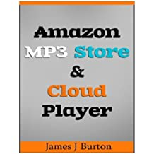 Amazon MP3 Store and Cloud Player: Enjoy Music Wherever You Go!