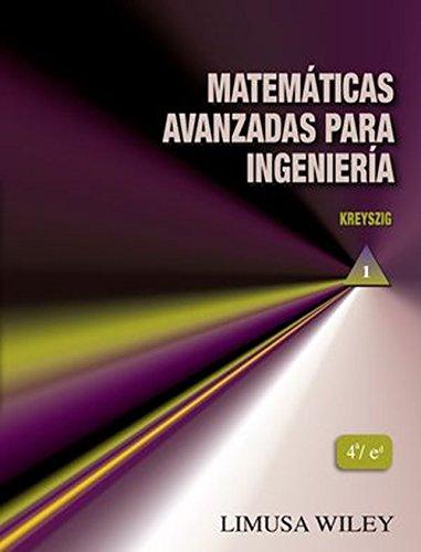 Matemáticas avanzadas paraingenieria Vol. I (4ª ed.)