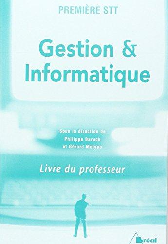 Gestion et Informatique Première Stt Livre du Professeur