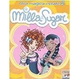 Magica Estate 2. Milla & Sugar