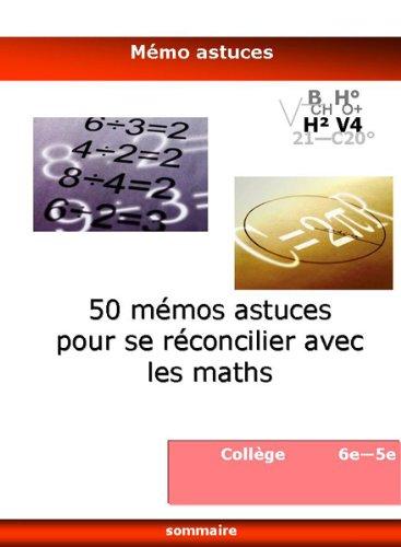 50 Memos Astuces pour Se Reconcilier avec les Maths - 6e et 5e
