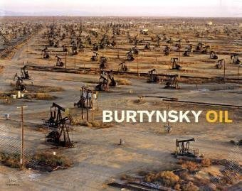 Oil 1st (first) Edition by Burtynsky, Edward published by Steidl (2011)