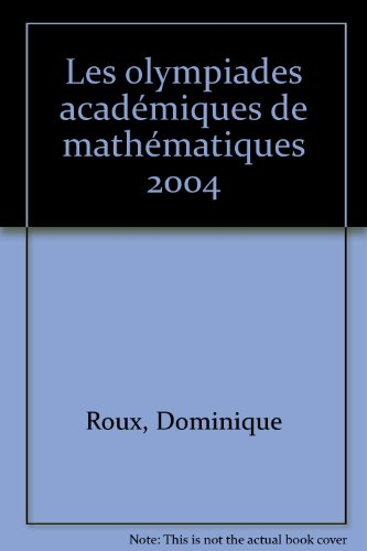 Les olympiades académiques de mathématiques 2004