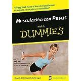 Musculacion Con Pesas Para Dummies by Tracy York