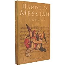 Handel's Messiah: A Celebration by Richard Luckett (1993-09-05)