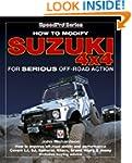 Modifying Suzuki 4x4: For Serious Off...