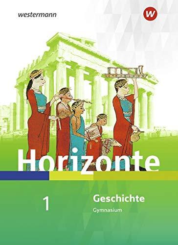 Horizonte - Geschichte für Nordrhein-Westfalen und Schleswig-Holstein - Ausgabe 2019: Schülerband 1