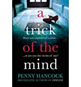 [(A Trick of the Mind)] [ By (author) Penny Hancock ] [September, 2014]